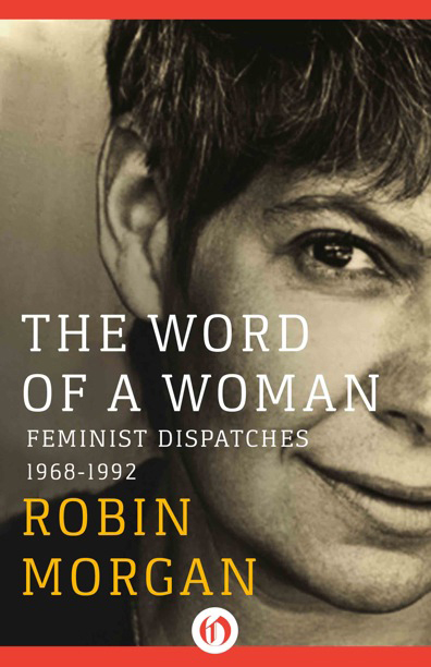 Robin Morgan - Books - Nonfiction - The Word Of A Woman (1994)