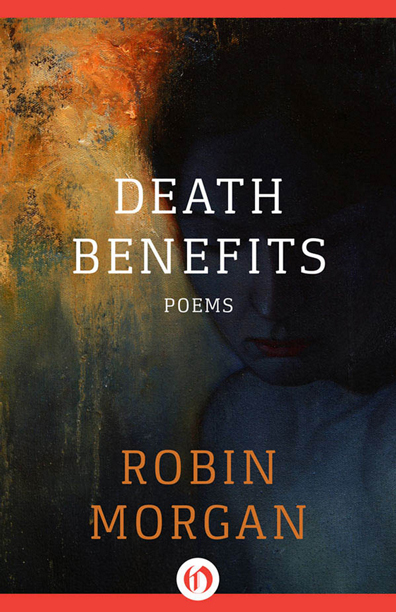 Robin Morgan - Books - Poetry - Death Benefits (1981)