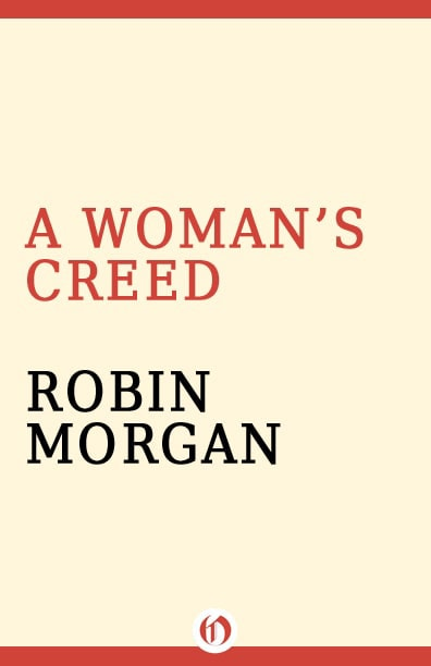 Robin Morgan - Books - Nonfiction - A Woman's Creed (1994) - FPO