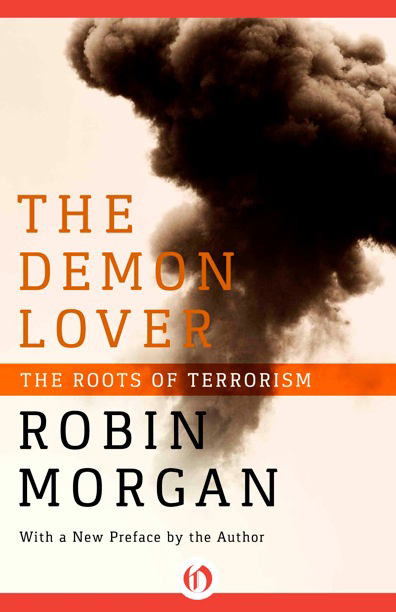 Robin Morgan - Books - Nonfiction - The Demon Lover (2nd Edition) (2001)