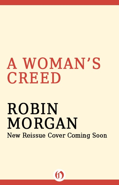 Robin Morgan - Books - Nonfiction - A Woman's Creed (1994) - FPO