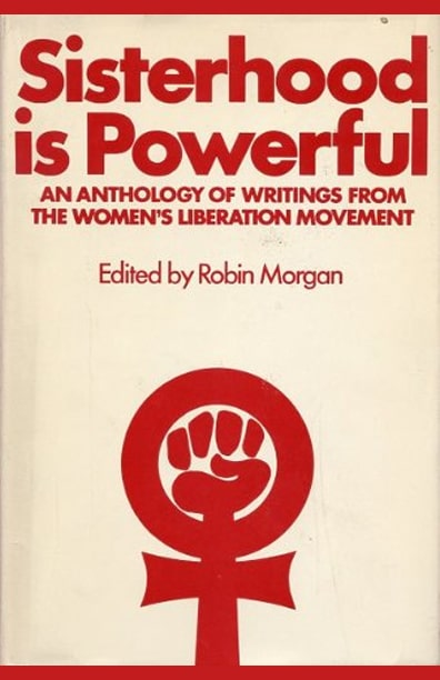 Robin Morgan - Books - Anthologies - Sisterhood Is Powerful (1970)