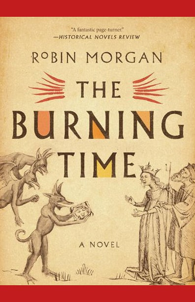 Robin Morgan - Books - Fiction - The Burning Time (2012)
