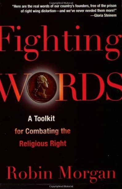 Robin Morgan - Books - Nonfiction - Fighting Words (2006)